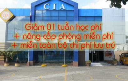 Trường CIA: Học bổng 01 tuần học phí, nâng cấp phòng miễn phí + miễn chi phí lưu trú