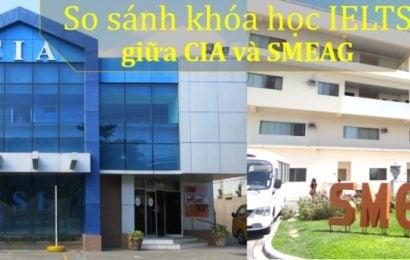 So sánh khóa IELTS trường CIA và SMEAG, thành phố Cebu