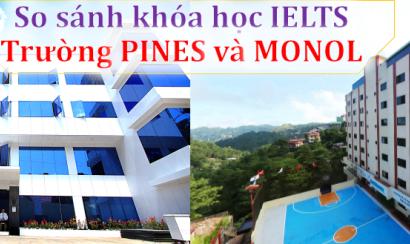 So sánh khóa học IELTS Trường PINES và Trường Monol – Baguio
