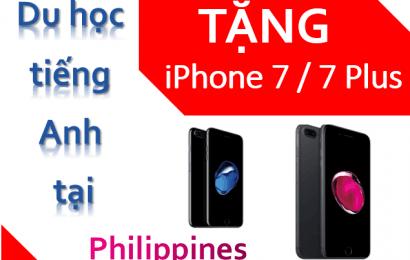 Tặng iPhone 7/ 7 Plus khi đăng ký học tiếng Anh tại Philippines