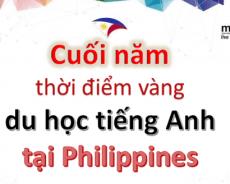 3 lý do để cuối năm là thời điểm vàng đăng ký và du học tiếng Anh tại Philippines